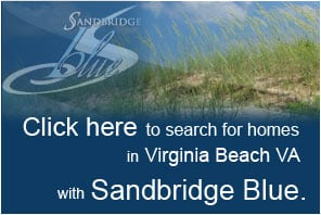 Click here to search for homes in Virginia Beach VA with Sandbridge Blue
